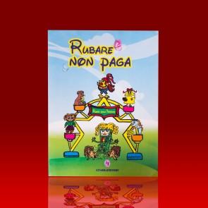 RUBARE NON PAGA + CD